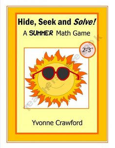 For 2nd and 3rd grade - Hide, Seek and Solve - A Summer Math Gameis a fun way for your students to review subtraction skills while getting up and away from their desks.