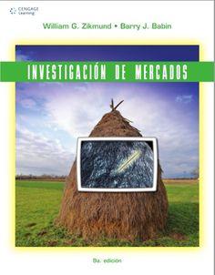 Investigación de mercados - Zikmund - Babin - PDF - Español  http://helpbookhn.blogspot.com/2014/09/investigacion-de-mercados-zikmund-babin.html