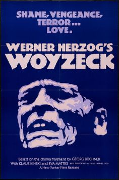 "Original American version of movie poster for ""Woyzeck"", directed by Werner Herzog, 1979 This Is Us Movie, I Movie, Top 100 Films, Werner Herzog, Jackie Brown, American Version, Film Releases, Stage Play, David Lynch"