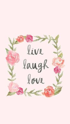 live laugh love wallpaper by danykvn - - Free on ZEDGE™ Love Wallpaper, Wallpaper Quotes, Wallpaper Backgrounds, Beautiful Wallpaper, Quotes Lockscreen, Best Iphone Wallpapers, Decoupage, Live Laugh Love, Poster Making
