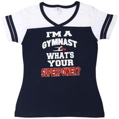 Super Power Gymnastics T-shirt~ What's your Superpower? This girls gymnastics Superpower T-shirt is perfect for your gymnast. The girls will love this t-shirt. Be sure and get her one today! Gymnastics Clothes, Gymnastics Girls, Superpower, Healthy Eating, Spring, Quotes, Sports, T Shirt, Collection
