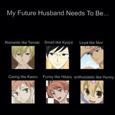 My husband needs to have all of the characteristics of the boys from Ouran