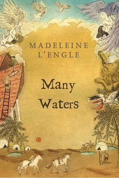 Many Waters by Madeleine LEngle.  The conclusion of the Time Quartet.