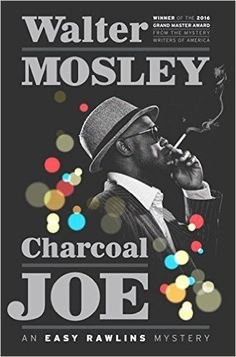 50 best books images on pinterest black books black history books charcoal joe an easy rawlins mystery easy rawlins mysteries hardcover by mosley walter fandeluxe Choice Image