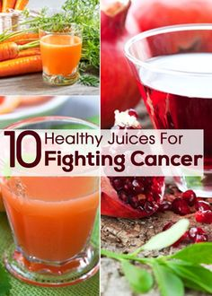 10 Healthy Juices For Fighting Cancer AlticHealthPrevention.com