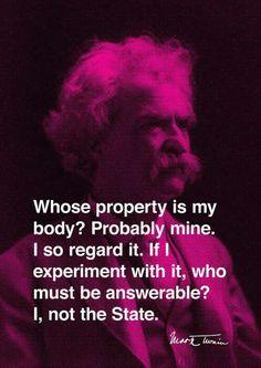 Mark Twain Zitat. Was er wohl zum Krankenkassenzwang heute in Deutschland gesagt hätte?