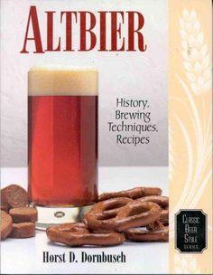 Altbier: History, Brewing Techniques, Recipes
