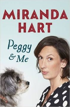 Peggy and Me: Amazon.co.uk: Miranda Hart: 9781444769128: Books