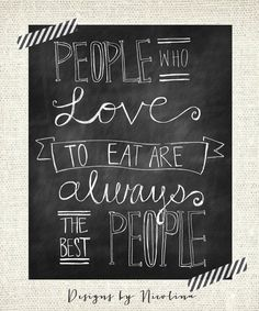 "ORIGINAL CHALKBOARD LINE - Julia Child - People who love to eat are always the best people - Kitchen - Art Print - 11"" x 14"" Wall Art. $23.50, via Etsy."