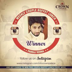 Congratulations Pankaj Verma. ! You have won complementary couple buffet lunch at Hotel Crown Palace. You can collect your buffet lunch coupon from the reception counter. Please bring your ID card. #winweeklycouplebuffetlunch #hotelcrownpalace #cpindore http://ift.tt/1MTaCFy - http://ift.tt/1HQJd81