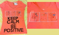 """""""Be positive"""", with detail of the comic strip while the work was in progress Commission. Idea by Francesca. 100% cotton Size XL (woman) Colour: dark salmon pink For a mom who divides her energies between home and work.  SOLD"""
