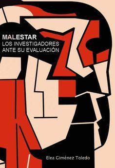 Malestar : los investigadores ante su evaluación / Elea Giménez Toledo