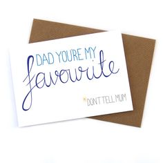 Funny fathers day card, dad you're my favourite, dad, Sioux Alice happy birthday card, daddy, greetings card  for dad parent, dads day love