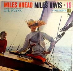 Miles Ahead - Miles Davis + 19 (with the Gil Evans Orchestra) - Columbia Records CL (2nd cover)