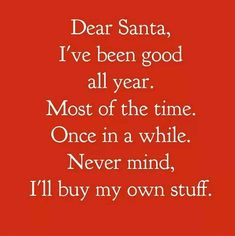 New funny christmas quotes humor hilarious thoughts 33 Ideas Humor Mexicano, Frases Humor, Humor Quotes, Christmas Humor, Christmas Quotes Funny Humor, Santa Quotes, Christmas Quotes And Sayings, Christmas Holidays, Merry Christmas