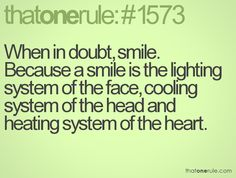 I liked more than One Rule. But I can't argue with this one. It's always better to smile.