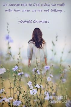 "Prayer. Oswald Chambers quote.  ""He Shall Glorify Me"" 495 R."