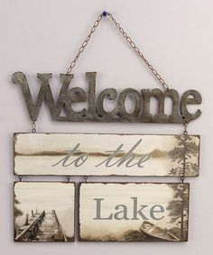 """Welcome to the Lake"" Tin/Wood Lake Plaque"