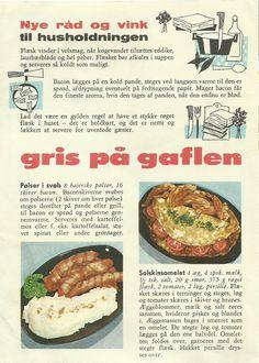 1. Pølser i svøb. 2. Solskinsomelet... Pig on the fork!