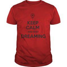 Dreaming Keep calm and keep dreaming