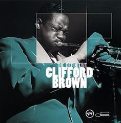 Clifford Brown - Inducted in 1972 Critics poll