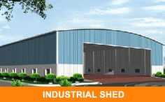 Industrial Shed,Industrial Shed Manufacturer,Prefabricated Structures Prefabricated Structures, Industrial Sheds, Portable Cabins, Building Costs, Plots For Sale, Property For Sale, Presents, Gifts, Gift