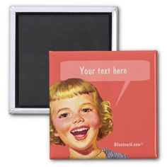 Loud mouth,  Your text here Refrigerator Magnets #retro #magnet #bluntcard #funny #snarky #lol
