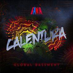 Calentura: Global Bassment by Various