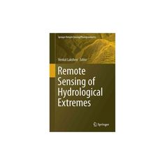Remote Sensing of Hydrological Extremes (Hardcover)