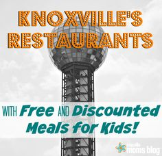 Knoxville Restaurants with Free and Discounted Kids' Meals | Knoxville Moms Blog