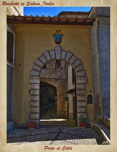 """LA SABINA nel Lazio-ITALIA_""""Gate City of Rocchette'"""""""