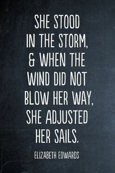 She stood in the storm... | #sailing #words #quotes | www.notjustpowder.com