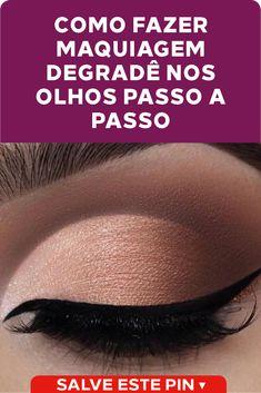 234cdc64a Como fazer maquiagem degradê nos olhos A maquiagem degradê nos olhos é uma  forma mais que