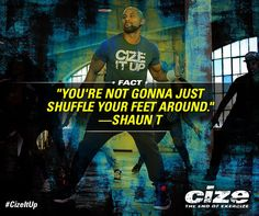 Some dance workouts require little effort. Not CIZE. Shaun T is a real choreopher and he's going to teach you REAL routines. But anyone, even if you have zero rhythm, can do them! WeighToMaintain.com