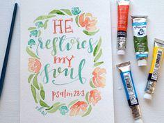 "He restores my soul 5"" x 7"" Original Watercolor Painting"