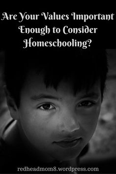 Are Your Values Important Enough to Consider Homeschooling?