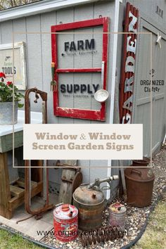 Window & window screen sign ideas for the garden shed/junk garden! Junk ideas too. #oldsignstencils #stencil #windowsign #windowscreensign #junkgarden Window Screen Crafts, Old Window Screens, Garden Junk, Garden Shop, Farm Tools And Equipment, Screen Cards, Window Signs, Sign Stencils, Paint Companies