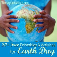 Earth Day resources, printables, lesson plans, activities
