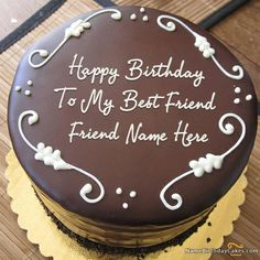 Write Name On Best Chocolate Birthday Cake For Friend