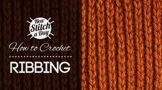 Crochet Tutorial: How to Crochet Ribbing. To learn this stitch, click link: http://newstitchaday.com/how-to-crochet-ribbing/ #crochet #yarn #crafts