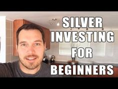Silver Investing for Beginners - http://www.goldblog.goldpriceindex.org/uncategorized/silver-investing-for-beginners-5/