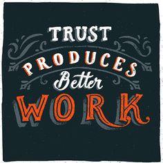 Trust produces better work