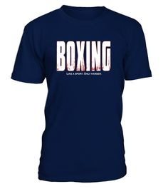 """# Boxing Like a Sport Only Harder T-Shirt T Shirt Tee Top .  Special Offer, not available in shops      Comes in a variety of styles and colours      Buy yours now before it is too late!      Secured payment via Visa / Mastercard / Amex / PayPal      How to place an order            Choose the model from the drop-down menu      Click on """"Buy it now""""      Choose the size and the quantity      Add your delivery address and bank details      And that's it!      Tags: The perfect boxing themed…"""