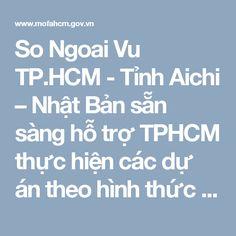 So Ngoai Vu TP.HCM - Tỉnh Aichi – Nhật Bản sẵn sàng hỗ trợ TPHCM thực hiện các dự án theo hình thức PPP