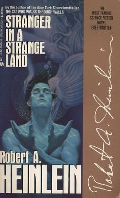 Stranger in a Strange Land (Remembering Tomorrow) By Robert A. Heinlein - After growing up on Mars, Valentine Michael Smith is sent to Earth — and changes the destiny of humanity… The New York Times bestselling author of Starship Troopers paints a startling vision of the future in this Hugo Award–winning classic!
