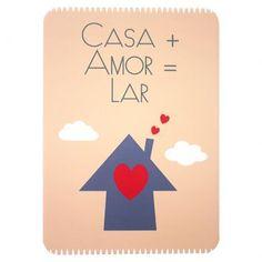 Plaquinha, Casa+amor=lar.