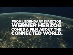 Legendary director Werner Herzog investigates the connected world and the people who protect it in his upcoming documentary.