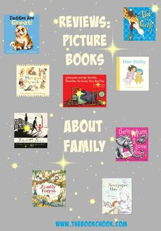 Reviews: Picture Books about Family #kidlit
