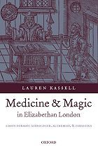 Booktopia has Medicine and Magic in Elizabethan London, Simon Forman: Astrologer, Alchemist, and Physician by Lauren Kassell. Buy a discounted Paperback of Medicine and Magic in Elizabethan London online from Australia's leading online bookstore. Magic Squares, London, History Books, Alchemist, 16th Century, Astrology, My Books, Medieval, Medicine