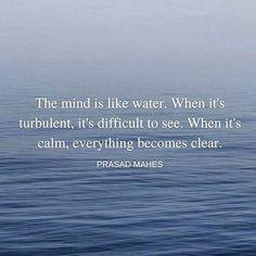 Quiet your mind, calm your soul